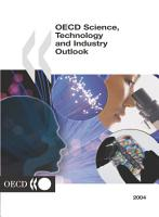 OECD Science  Technology and Industry Outlook 2004 PDF