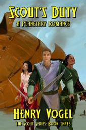 Scout's Duty: A Planetary Romance