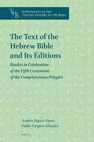 The Text of the Hebrew Bible and Its Editions PDF