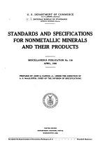 Standards and Specifications for Nonmetalic Minerals and Their Products ... April, 1930