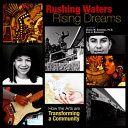 Rushing Waters  Rising Dreams Book