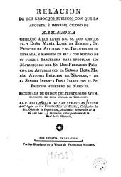 Relación de los regocijos públicos con que Zaragoza obsequió a los reyes Carlos IV y Maria Luisa de Borbón