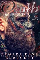 Death Weeps  A Stalker Bully Action Adventure Paranormal Thriller Romance  PDF
