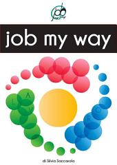 Job My Way : Lavoro a Modo Mio