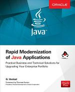 Rapid Modernization of Java Applications: Practical Business and Technical Solutions for Upgrading Your Enterprise Portfolio