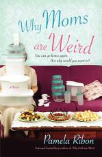 Why Moms Are Weird PDF