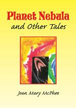 Planet Nebula and Other Tales