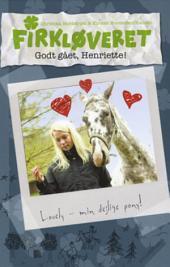 Firkløveret 3 - Godt gået, Henriette!