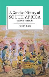A Concise History of South Africa: Edition 2