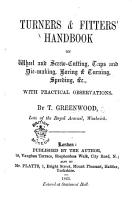 Turners and Fitters  Handbook on Wheel and Screw cutting  Taps     with practical observations PDF