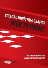 Coleção Indústria Gráfica - Web to Print