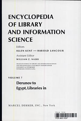 Encyclopedia of Library and Information Science  Volume 7   Derunov  Konstantin Nikolaevitch PDF