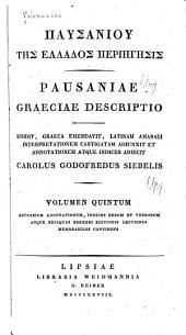 Pausaniae Graeciae descriptio: Τόμος 5
