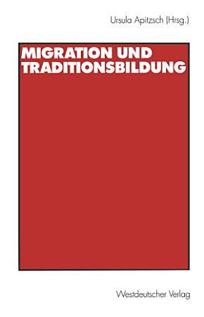 Migration und Traditionsbildung PDF