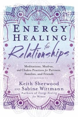Download Energy Healing for Relationships Book
