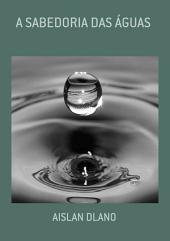 A Sabedoria Das Águas