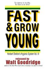 Fast and Grow Young