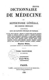 Dictionnaire de médecine ou répertoire général des sciences médicales considérées sous le rapport théorique et pratique: Volume30