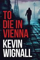 To Die in Vienna Book