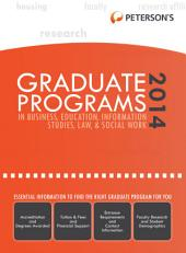 Graduate Programs in Business, Education, Information Studies, Law & Social Work 2014 (Grad 6): Edition 48