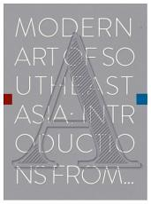 Modern Art of Southeast Asia  Introductions from A to Z PDF