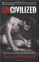 Download Uncivilized Book