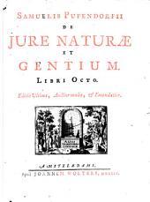 De jure naturae et gentium. Libri octo