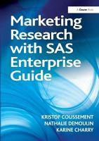 Marketing Research with SAS Enterprise Guide PDF
