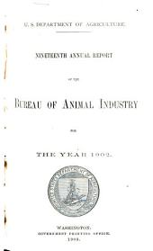 Annual Report of the Bureau of Animal Industry for the Year ...: Volume 19