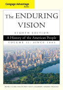 Cengage Advantage Series  The Enduring Vision  A History of the American People  Volume II