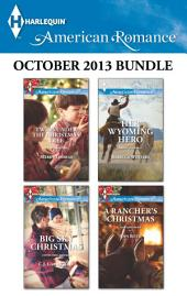 Harlequin American Romance October 2013 Bundle: An Anthology