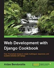Web Development with Django Cookbook PDF