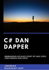 C# dan Dapper: Membangun Aplikasi POS (Point of Sale) Lebih Mudah dan Cepat
