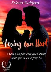 Loving can hurt: Romance