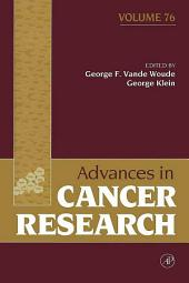 Advances in Cancer Research: Volume 76