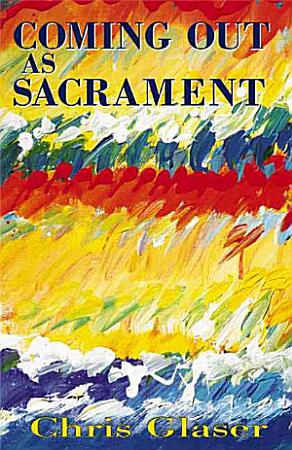 Coming Out as Sacrament PDF