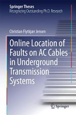 Online Location of Faults on AC Cables in Underground Transmission Systems