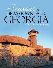 Seasons at Brasstown Bald, Georgia: The Nature Unadorned