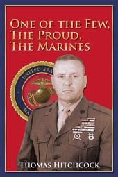 One of the Few, the Proud, the Marines