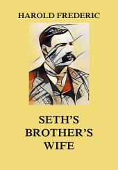 Seth's brother's wife: Volume 2