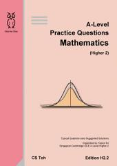 A-Level Practice Questions Mathematics Ed H2.2