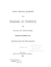 Annual Banquet of the Chamber of Commerce of the State of New York: Volume 125