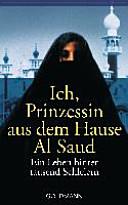 Ich  Prinzessin aus dem Hause Al Saud