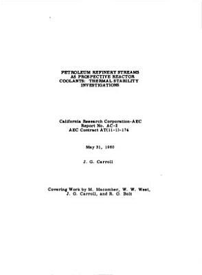 Petroleum Refinery Streams as Prospective Reactor Coolants PDF