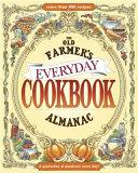 The Old Farmer s Almanac Everyday Cookbook