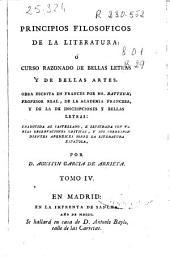 Principios filosoficos de la literatura ó Curso razonado de bellas letras y de bellas artes