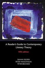 A Reader s Guide to Contemporary Literary Theory PDF