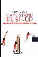 How To Do A Handstand Push-Up
