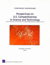 Perspectives on U.S. Competitiveness in Science and Technology