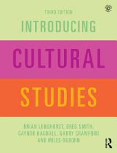 Introducing Cultural Studies: Edition 3